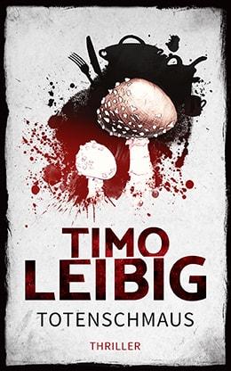 Totenschmaus von Timo Leibig