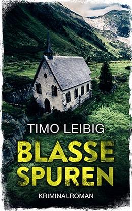 Blasse Spuren von Timo Leibig