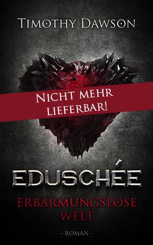 Die Chroniken von Eduschée