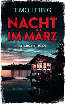 Nacht im März von Timo Leibig